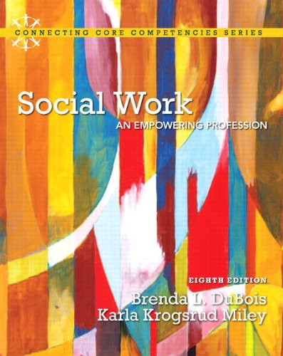 9780205922383: Social Work: An Empowering Profession Plus MySearchLab with eText -- Access Card Package (8th Edition) (Connecting Core Competencies)