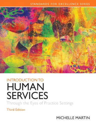 Introduction to Human Services: Through the Eyes: Michelle E. Martin