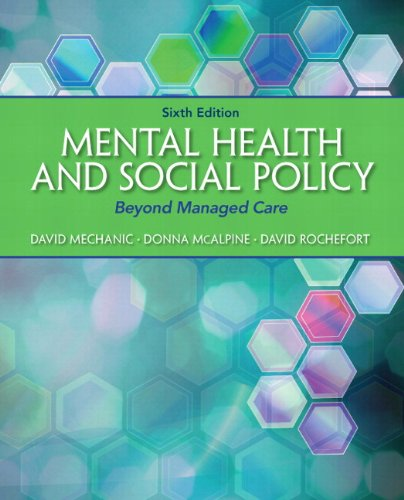 9780205922437: Mental Health and Social Policy: Beyond Managed Care Plus MySearchLab with eText -- Access Card Package (6th Edition) (Advancing Core Competencies)