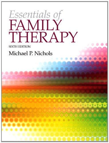 Essentials of Family Therapy, The Plus MyLab: NICHOLS