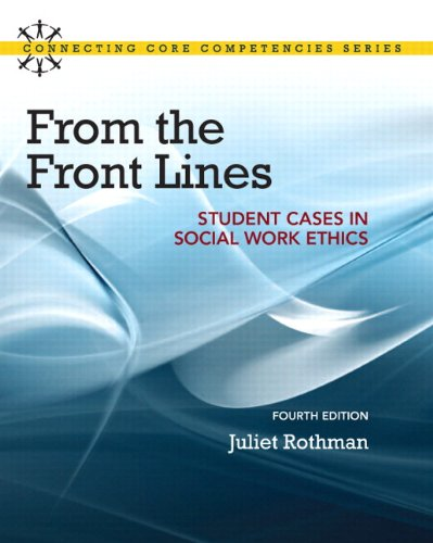 9780205922451: From the Front Lines: Student Cases in Social Work Ethics Plus MySearchLab with eText -- Access Card Package (4th Edition) (Connecting Core Competencies)