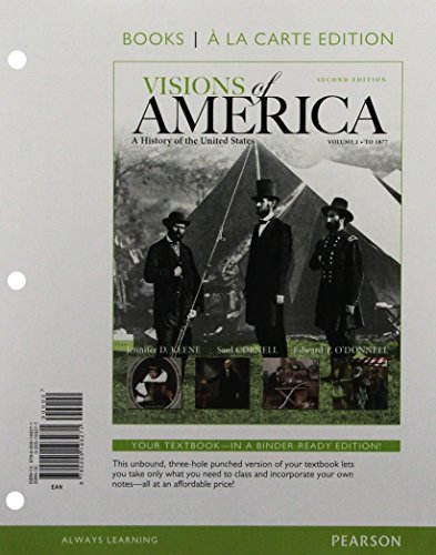 9780205924592: 1: Visions of America: A History of the United States, Volume One, Books a la Carte Plus NEW MyHistoryLab with eText -- Access Card Package (2nd Edition)