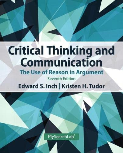 9780205925773: Critical Thinking and Communication: The Use of Reason in Argument (7th Edition)