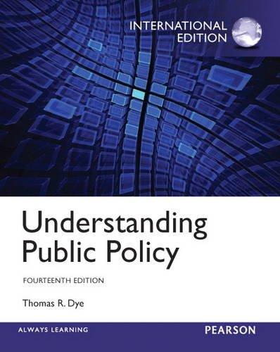 9780205926411: Understanding Public Policy: International Edition