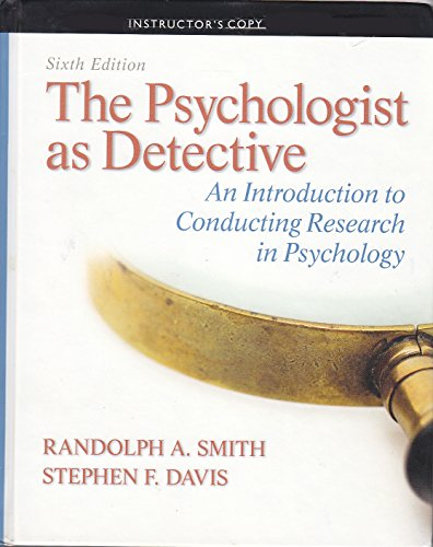 The Psychologist as Detective - 6th Edit (Instructor Edition): Smith / Davis