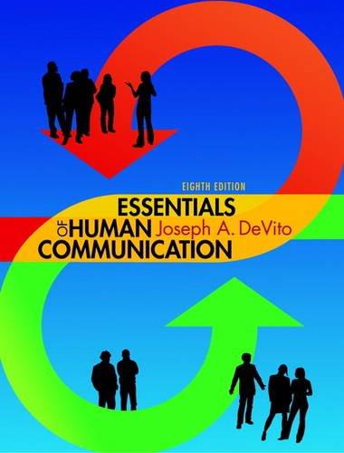 9780205930661: Essentials of Human Communication (8th Edition)