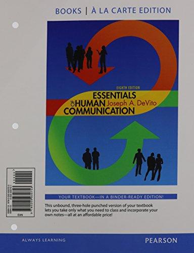 9780205930753: Essentials of Human Communication, Books a la carte Edition (8th Edition)