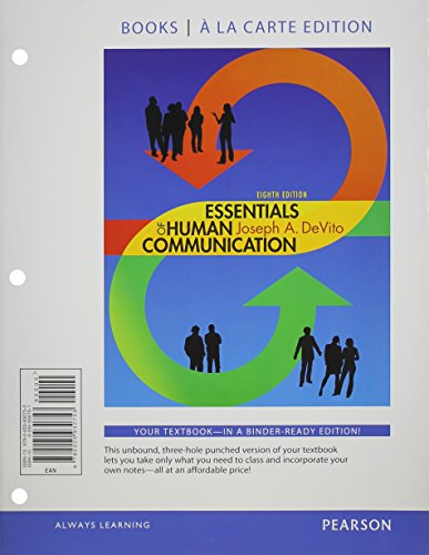 9780205930821: Essentials of Human Communication, Books a la Carte Plus NEW MyCommunicationLab with eText -- Access Card Package (8th Edition)