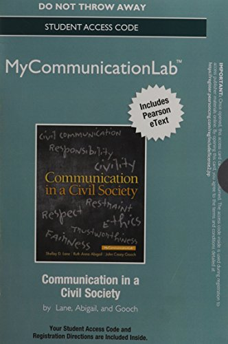 9780205931682: NEW MyCommunicationLab with Pearson eText -- Standalone Access Card -- for Communication in a Civil Society