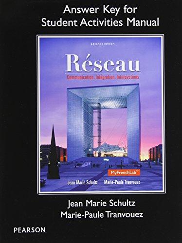 9780205933457: SAM Answer Key for Réseau: Communication, Integration, Intersections