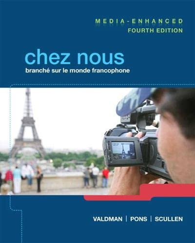 Chez nous: Branché sur le monde francophone, Media-Enhanced Version (4th Edition): Albert ...
