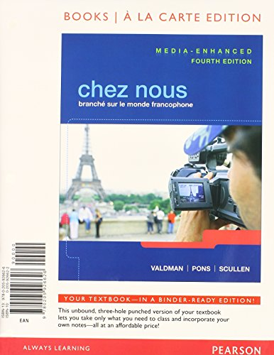 Chez nous: Branche sur le monde francophone, Media-Enhanced Version, Books a la Carte Plus ...