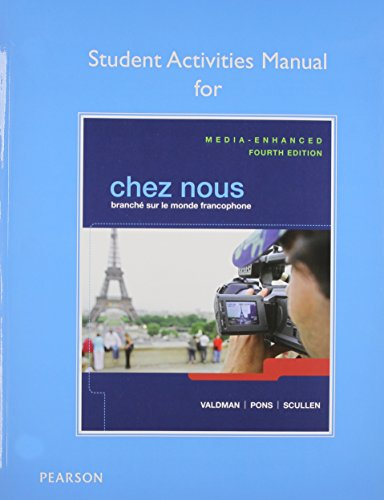 9780205935505: Student Activities Manual for Chez nous: Branché sur le monde francophone, Media-Enhanced Version