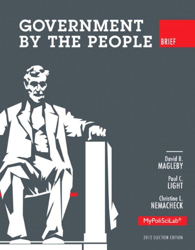 9780205936021: Government by the People, Brief 2012 Election Edition, Books a la Carte Edition (10th Edition)