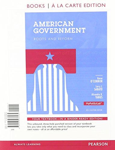 9780205936472: American Government: Roots and Reform, Books a la Carte Plus MyPoliSciLab with eText -- Access Card Package (12th Edition)