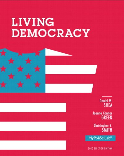 9780205936984: NEW MyPoliSciLab with Pearson eText -- Standalone Access Card -- for Living Democracy, 2012 Election Edition (4th Edition)
