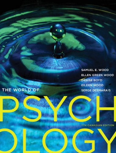 9780205937516: The World of Psychology, Seventh Canadian Edition with MyPsychLab (7th Edition)