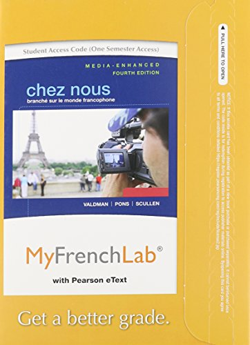 9780205938001: MyFrenchLab with Pearson eText -- Access Card -- for Chez nous: Branché sur le monde francophone, Media-Enhanced Version (one semester access) (4th Edition)
