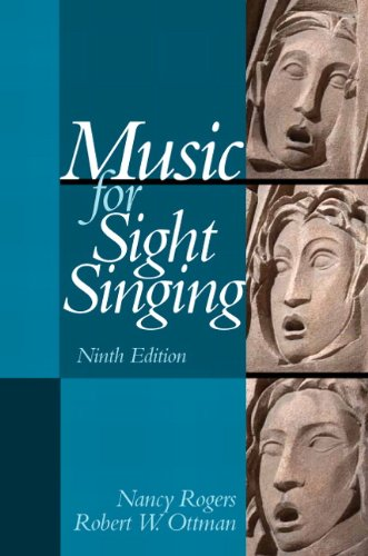 Music for Sight Singing (9th Edition): Rogers, Nancy; Ottman,