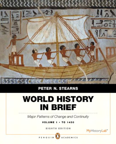 9780205939367: World History in Brief: Major Patterns of Change and Continuity, to 1450, Volume 1, Penguin Academic Edition