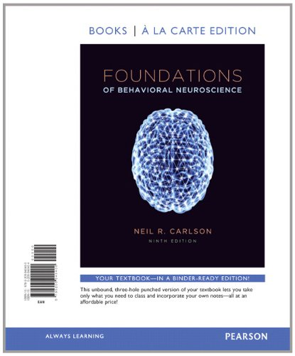 9780205940400: Foundations of Behavioral Neuroscience, Books a la Carte Edition (9th Edition)