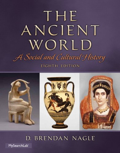 9780205941506: The Ancient World: A Social and Cultural History (8th Edition)