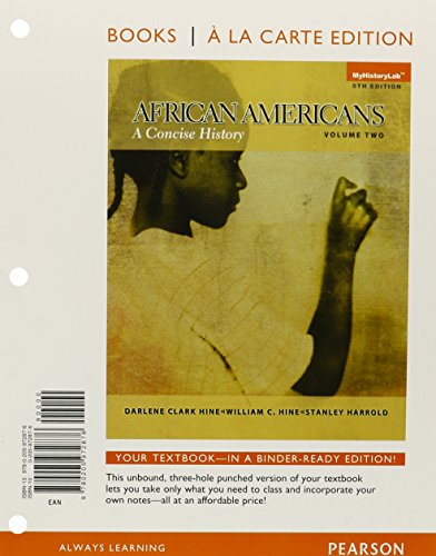 9780205942312: African Americans: A Concise History, Volume 2 Books a la Carte Plus NEW MyHistoryLab -- Access Card Package (5th Edition)