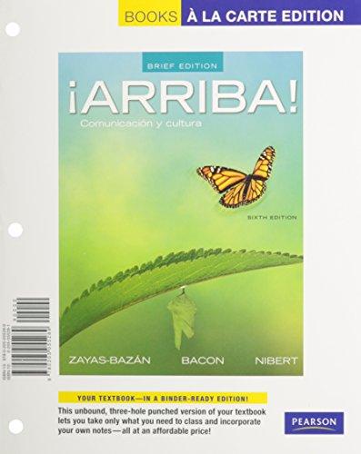 9780205942831: ¡Arriba!: Comunicación y cultura, Brief Edition, Books a la Carte Plus MySpanishLab with eText one semester -- Access Card Package (6th Edition)