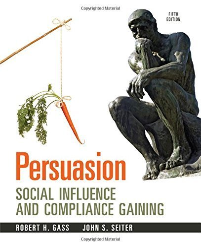 9780205943357: Persuasion: Social Influence and Compliance Gaining