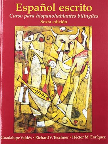 9780205945085: Espanol Escrito: Curso Para Hispanohablantes Bilingues (Multi-Semester Access)