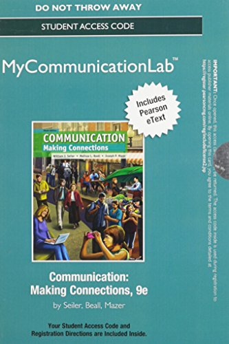 9780205945702: NEW MyCommunicationLab with Pearson eText -- Standalone Access Card -- for Communication: Making Connections (9th Edition)