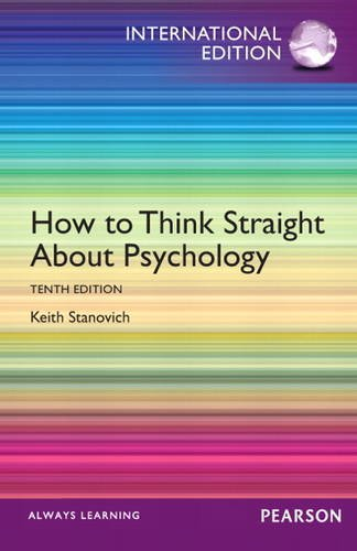 9780205945757: How to Think Straight About Psychology