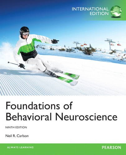 9780205946143: Foundations of Behavioral Neuroscience: International Edition