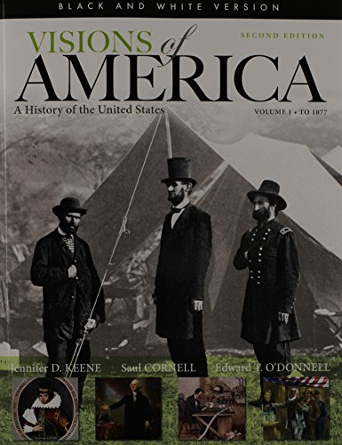 9780205947133: Black and White Edition of Visions of America: A History of the United States, Volume One (2nd Edition)