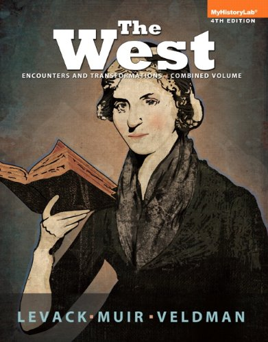 9780205947157: The West: Encounters & Transformations, Combined Volume (4th Edition)