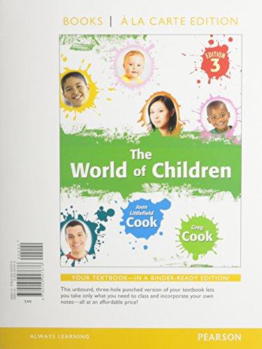 9780205947676: The World of Children (Books a la Carte)