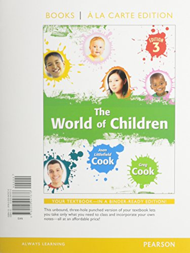 9780205947676: The World of Children, Books a la Carte Edition (3rd Edition)