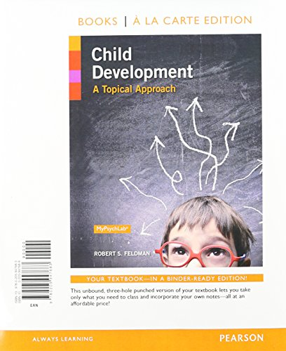 9780205947690: Child Development: A Topical Approach, Books a la Carte Plus NEW MyPsychLab with eText -- Access Card Package