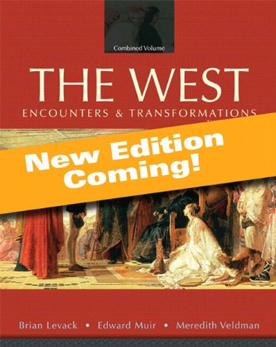 9780205949212: The West: Encounters and Transformations, Volume 1, Books a la Carte Edition (4th Edition)