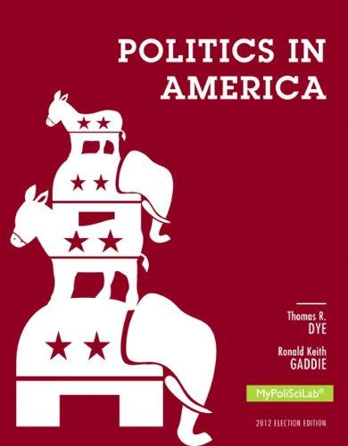 Politics in America 2012 Election MyPoliSciLab (10th)
