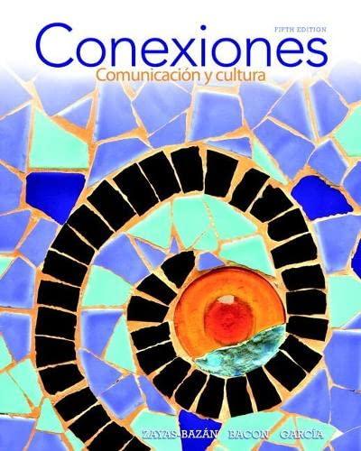 Conexiones: Comunicación y cultura Plus MySpanishLab (multi semester access) -- Access Card ...