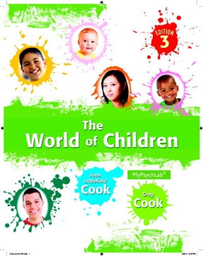 World of Children, The, Plus NEW MyLab: Cook, Joan Littlefield;