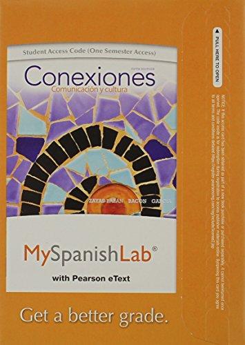 9780205955268: MySpanishLab with Pearson eText -- Access Card -- for Conexiones: Comunicacion y cultura (one semester access) (5th Edition)