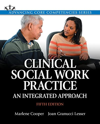 9780205956371: Clinical Social Work Practice: An Integrated Approach (5th Edition) (Advancing Core Competencies)