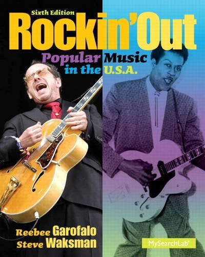 9780205956807: Rockin' Out: Popular Music in the U.S.A. (6th Edition)