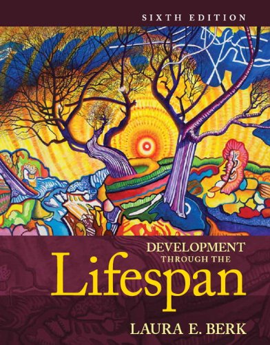 9780205957606: Development Through the Lifespan (6th Edition) (Berk, Lifespan Development Series) Standalone Book