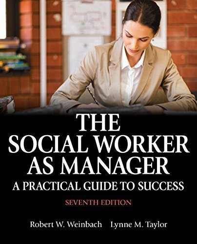 9780205957910: The Social Worker as Manager: A Practical Guide to Success
