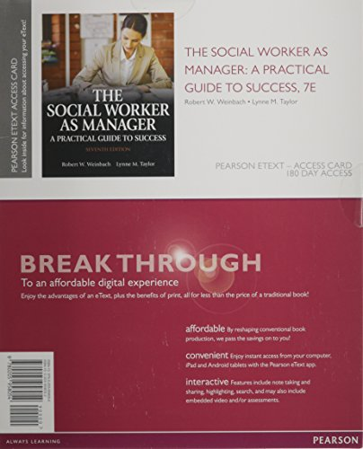 9780205958054: The Social Worker as Manager: A Practical Guide to Success, Pearson eText -- Access Card (7th Edition)