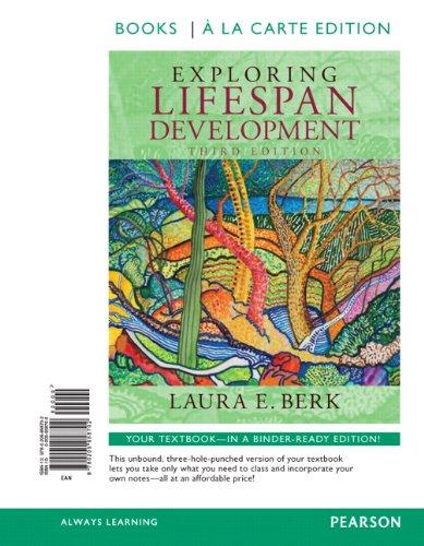 Exploring Lifespan Development, Books a la Carte: Laura E. Berk