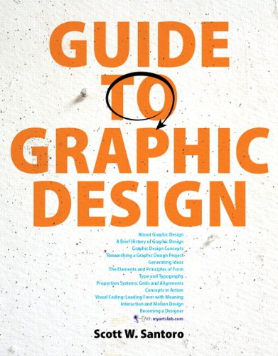 Guide to Graphic Design Plus NEW MyLab: Santoro, Scott W.